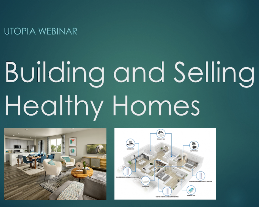 On-demand Utopia Webinar: Innovations and Trends in Indoor Air Quality (IAQ) for Healthy Homes
